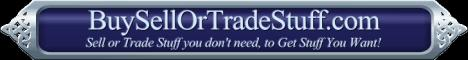 Buy Sell or Trade Stuff Shopping Guide at BuySellOrTradeStuff.com.